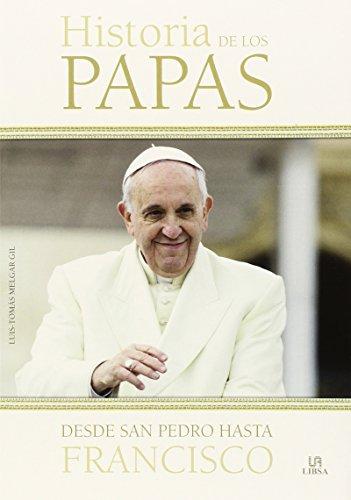 Historia de los Papas: Desde San Pedro hasta Francisco