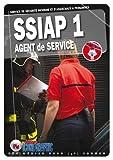 Livre SSIAP1 - Service de Sécurité Incendie et d'Assistance à Personnes - Agent de Service...