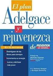 El Plan Adelgace y Rejuvenezca de Prevention en Espanol (Spanish Edition) by Selene Yeager (2003-10-10)