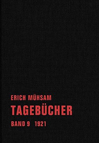Tagebücher: Band 9. 1921-1922 (Tagebücher Bd. 1-15)