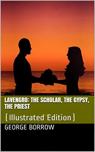 Lavengro: The Scholar, the Gypsy, the Priest (English Edition ...