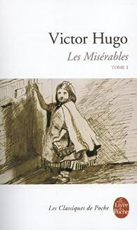 Les Miserables: Vol 1 par Victor Hugo