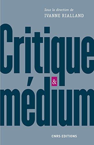 Critique et medium par Ivane Rialland
