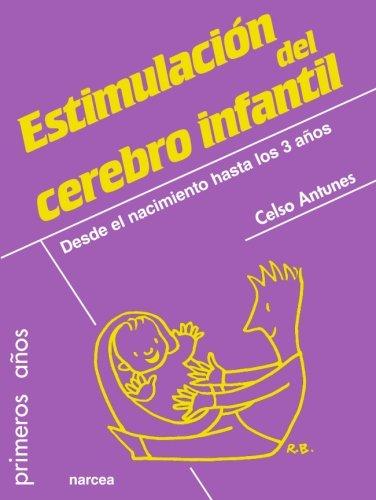 Estimulación del cerebro infanil (Primeros Años)