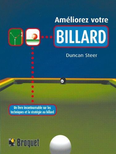Améliorer votre billard : Un livre incontournable sur les techniques et la stratégie au billard par Duncan Steer