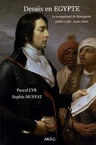 Desaix en Egypte par Pascal Cyr