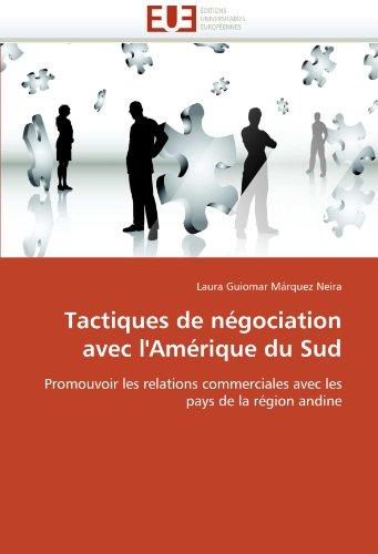 Tactiques de négociation avec l''amérique du sud (OMN.UNIV.EUROP.) por MÁRQUEZ NEIRA-L