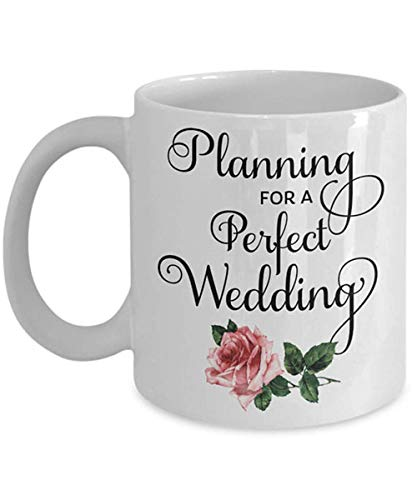 - Wedding Planner Mug, Planning for A Perfect Wedding, Wedding Mug, Event Planner Mug, Bridal Shower, Wedding Coordinator Mug,11oz Ceramic Coffee Mug/Cup, Gift Wrap Available