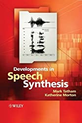 Developments in Speech Synthesis 1st edition by Tatham, Mark, Morton, Katherine (2005) Gebundene Ausgabe