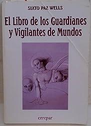 Libro de Los Guardianes y Vigilantes del Mundo