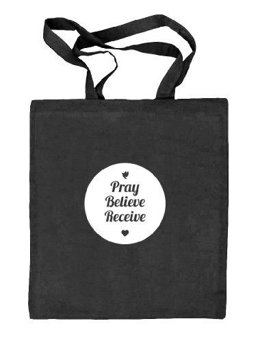 Shirtstreet24, Pray Believe Receive, christlicher Jesus Natur Stoffbeutel Jute Tasche (ONE SIZE) schwarz natur