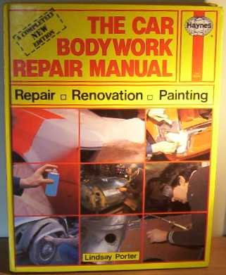 The Car Bodywork Repair Manual: A Do-it-yourself Guide to Car Bodywork Repair, Renovations and Painting (A Foulis motoring book)