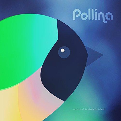 Pollina: Conte Il·lustrat (Catalan Edition) por La Cantante Solitaria