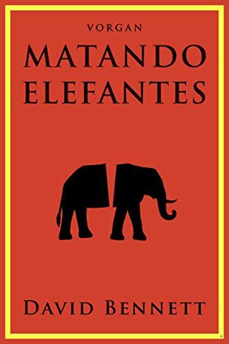 Matando Elefantes por Vorgan