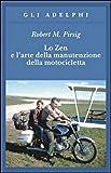 Robert M. Pirsig (Autore), D. Vezzoli (Traduttore)(58)Acquista: EUR 12,00EUR 9,0028 nuovo e usatodaEUR 9,00
