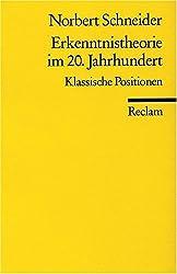 Erkenntnistheorie im 20. Jahrhundert: Klassische Positionen