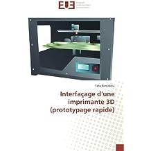 Interfaçage d une imprimante 3d (prototypage rapide)