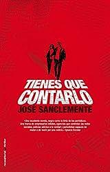 Tienes que contarlo (Thriller (roca)) (Spanish Edition)