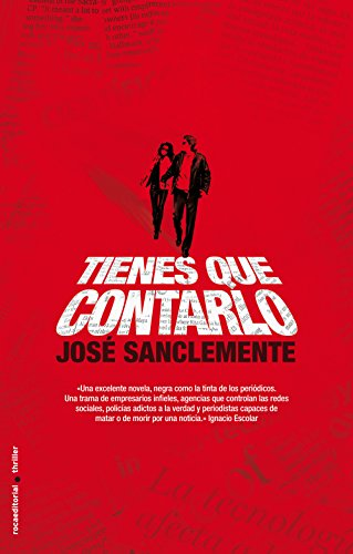 Tienes que contarlo (Thriller (roca)) por José Sanclemente