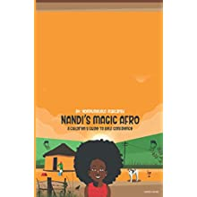 Nandi's Magic Afro: A Children's Guide To Self Confidence