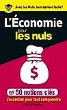 Les fondamentaux de l'économie expliqués en cinquante points clés.