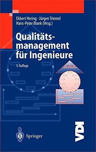 Qualitätsmanagement für Ingenieure (VDI-Buch)