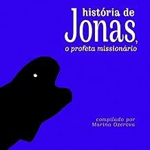 Historia de Jonas, o profeta missionario