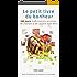 Le petit livre du bonheur : 365 jours d'affirmations positives, de citations et de conseils bien-être: Pour le bonheur, le succès et la réussite