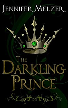 The Darkling Prince (Into the Green) (English Edition) von [Melzer, Jennifer]