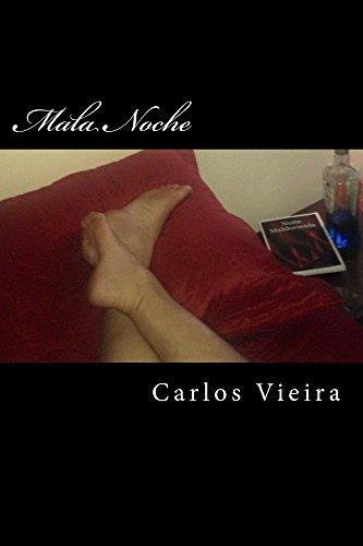 Mala Noche por Carlos Vieira