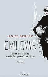 Emilienne oder die Suche nach der perfekten Frau: Roman (German Edition)