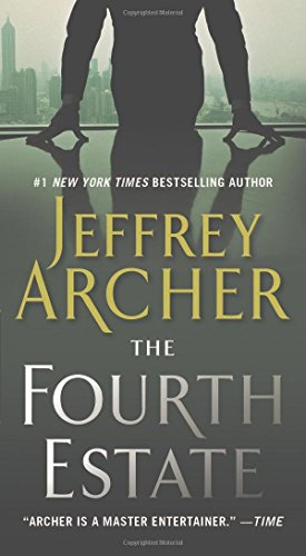 The Fourth Estate by Jeffrey Archer (26-Feb-2013) Mass Market Paperback