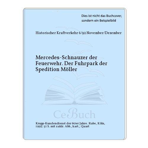 Mercedes-Schnauzer der Feuerwehr. Der Fuhrpark der Spedition Möller