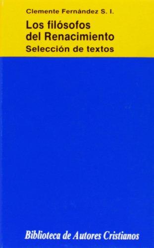 Los filosofos del renacimiento. Selección de textos (NORMAL, Band 506)