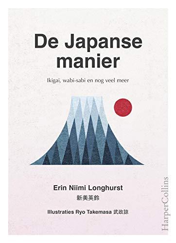 De Japanse manier (Dutch Edition) por Erin Niimi Longhurst