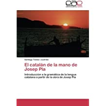 El catalán de la mano de Josep Pla