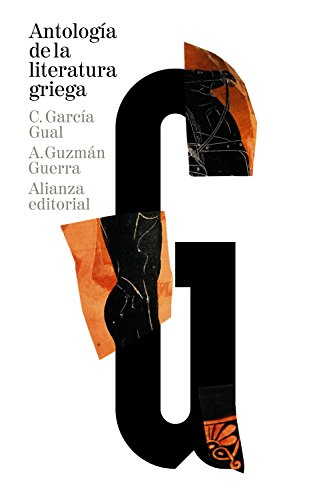 Antología de la literatura griega: (Siglos VIII a. C.-IV d. C.) (El Libro De Bolsillo - Clásicos De Grecia Y Roma)
