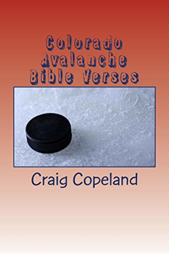 Colorado Avalanche Stanley-cup (Colorado Avalanche Bible Verses (The Believer Series) (English Edition))