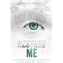 Restore Me (Shatter Me, Band 4)