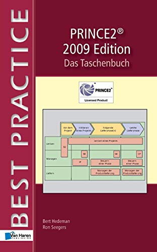 Prince2 2009 Edition - Das Taschenbuch (Best Practice)