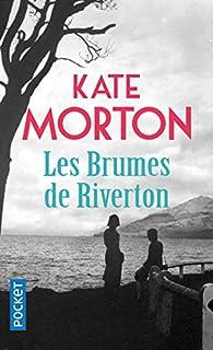 Les brumes de Riverton par Kate Morton