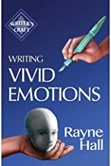 Writing Vivid Emotions: Professional Techniques for Fiction Authors: Volume 22 (Writer's Craft) Paperback