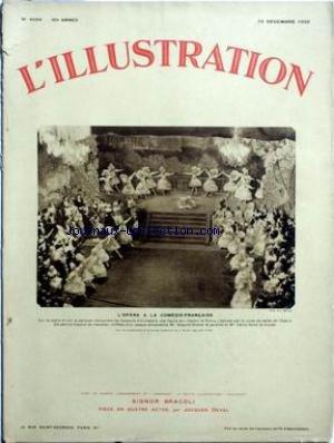 ILLUSTRATION (L') [No 4684] du 10/12/1932 - L'OPERA A LA COMEDIE-FRANCAISE / CASTOR ET POLLUX DANSE PAR LE CORPS DE BALLET DE L'OPERA / MME SEGOND-WEBER ET MME CECILE SOREL par Collectif