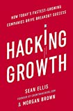 #2: Hacking Growth: How Today's Fastest-Growing Companies Drive Breakout Success