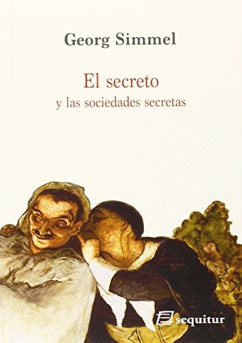 El Secreto Y Las Sociedades Secretas (Contemporaneos)