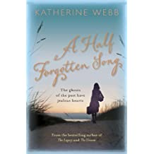 By Katherine Webb - A Half Forgotten Song