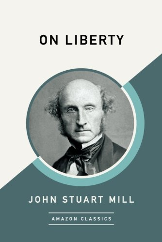 On Liberty (AmazonClassics Edition) por John Stuart Mill