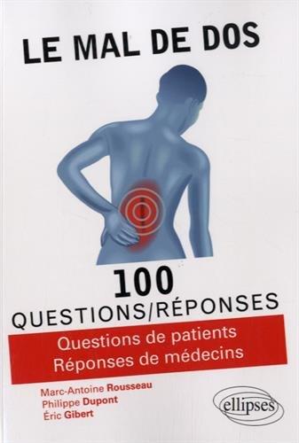 Le Mal de Dos 100 Questions/Réponses
