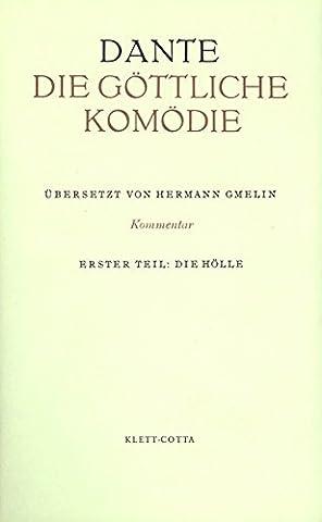 Die Göttliche Komödie. Italienisch und Deutsch / Kommentar zur