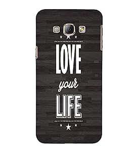 EPICCASE Love your life Mobile Back Case Cover For Samsung Galaxy A5 (Designer Case)